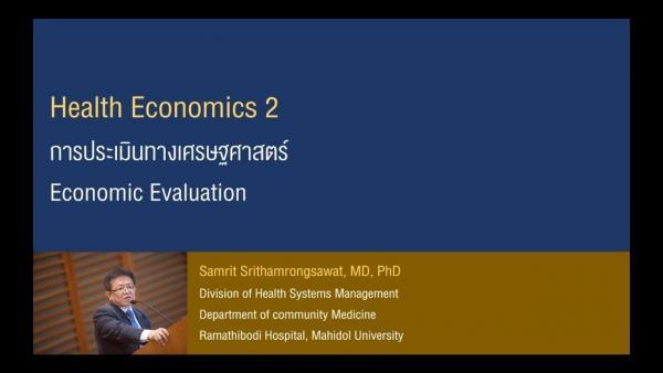 Health Economics 02 - Economic Evaluation