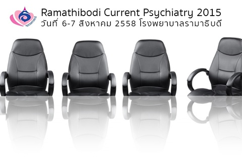 Ramathibodi Current Psychiatry 2015