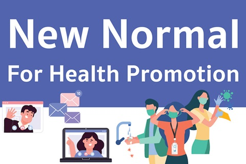New Normal For Health Promotion