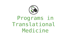 Programs in Translational Medicine