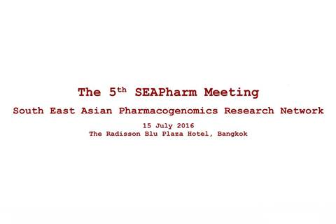 The 5th SEAPharm Meeting South East Asian Pharmacogenomics Research Network