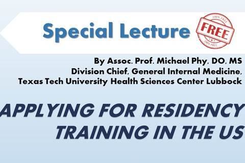 Lecture on Applying for Residency Training in the USA by Michael Phy