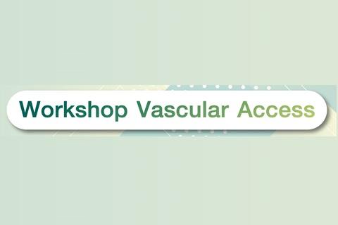 Workshop Vascular Access