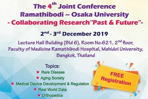 "The 4th Joint Conference Ramathibodi – Osaka University - Collaborating Research ""Past & Future"" -"
