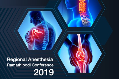 Regional Anesthesia Ramathibodi Conference 2019 Evidence-based Clinical Update Strategy for Safe and Efficient Blocks in Orthopedic Surgery