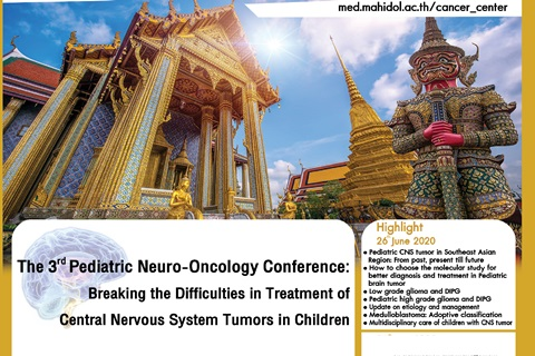 The 3rd Pediatric Neuro-Oncology Conference: Breaking the Difficulties in Treatment of Central Nervous System Tumor in Children