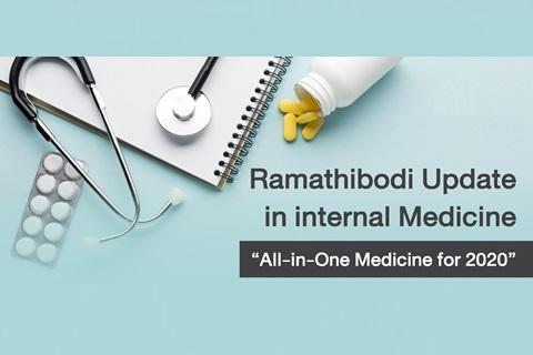 "Ramathibodi Update in internal Medicine ""All-in-One Medicine for 2020"""