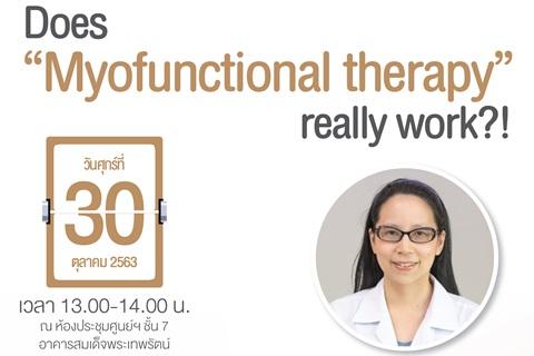 """ร่วมฟังการบรรยาย Does """"Myofunctional therapy"""" really work?!"""