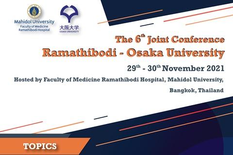The 6th Joint Conference Ramathibodi-Osaka University