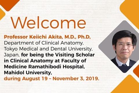 Welcome Professor Keiichi Akita, TMDU, Japan, for being the Visiting Scholar