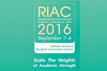"Ramathibodi International Academic Conference 2016 ""Scale The Heights of Academic Strength"""